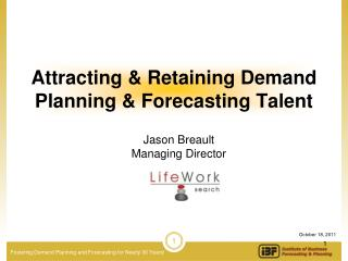 Attracting & Retaining Demand Planning & Forecasting Talent