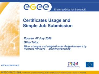 Certificates Usage and  Simple Job Submission