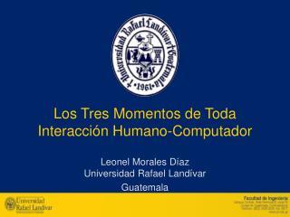 Los Tres Momentos de Toda Interacción Humano-Computador