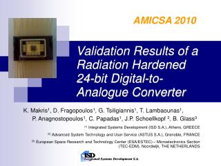 Validation Results of a Radiation Hardened  24-bit Digital-to-Analogue Converter
