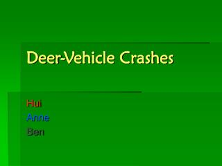 Deer-Vehicle Crashes