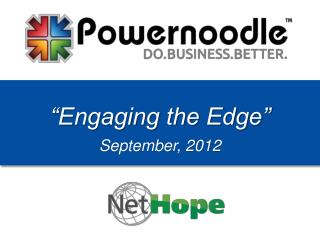 �Engaging the Edge� September, 2012
