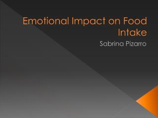Emotional Impact on Food Intake