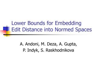 Lower Bounds for Embedding  Edit Distance into Normed Spaces