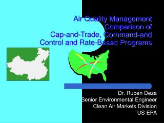 Air Quality Management  Comparison of Cap-and-Trade, Command-and Control and Rate-Based Programs