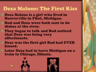 Deza Malone: The First Kiss