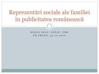 Reprezentări sociale ale familiei în publicitatea românească