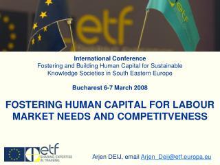 Arjen DEIJ, email  Arjen_Deij@etf.europa.eu