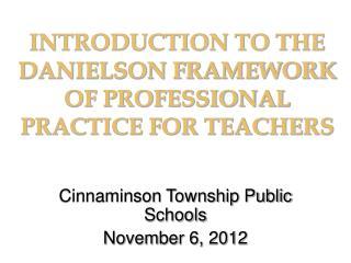 Cinnaminson Township Public Schools November 6, 2012
