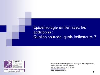 �pid�miologie en lien avec les addictions : Quelles sources, quels indicateurs ?