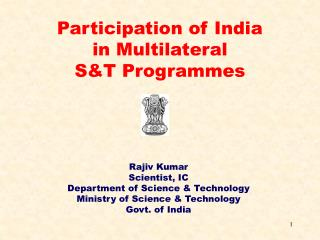 Rajiv Kumar  Scientist, IC Department of Science & Technology Ministry of Science & Technology