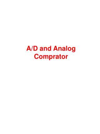 A/D and Analog Comprator