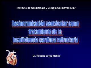 Dr. Roberto Zayas Molina