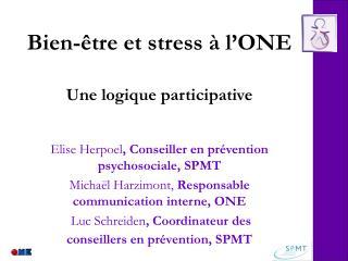 Bien-être et stress à l'ONE Une logique participative