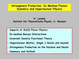 H. Lenske Institut f�r Theoretische Physik, U. Giessen