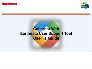 Coherent Web  Earthdata User Support Tool User ' s Guide