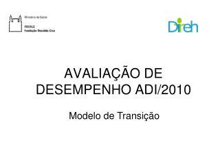 AVALIAÇÃO DE DESEMPENHO ADI/2010
