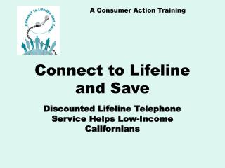 Connect to Lifeline and Save