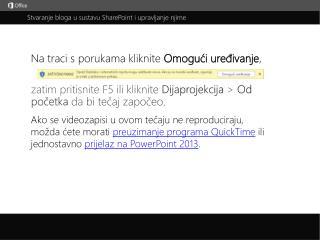 Stvaranje bloga u sustavu SharePoint i upravljanje njime