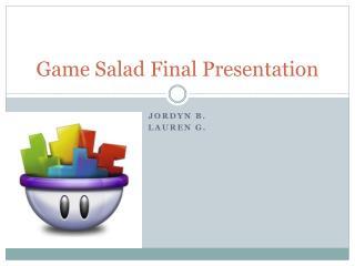 Game Salad Final Presentation