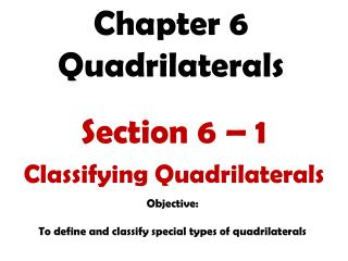 Chapter 6 Quadrilaterals