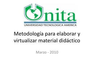 Metodología para elaborar y virtualizar material didáctico