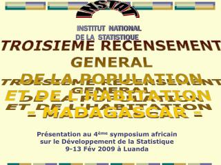 TROISIEME RECENSEMENT GENERAL  DE LA POPULATION  ET DE L'HABITATION   - MADAGASCAR -