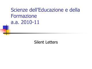 Scienze dell'Educazione e della Formazione  a.a. 2010-11