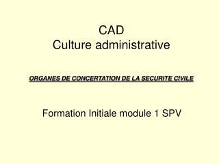 CAD Culture administrative
