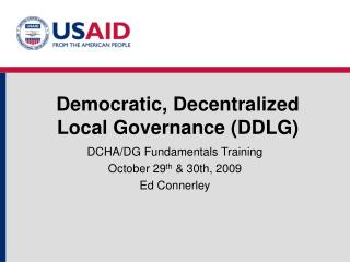 Democratic, Decentralized Local Governance (DDLG)