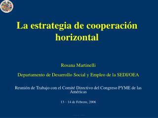 Reunión de Trabajo con el Comité Directivo del Congreso PYME de las Américas