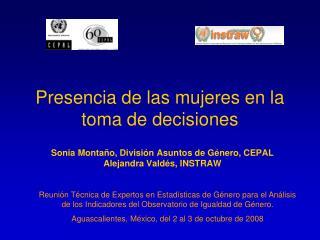 Presencia de las mujeres en la toma de decisiones