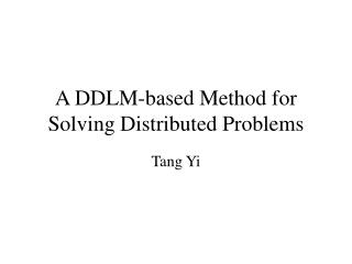 A DDLM-based Method for Solving Distributed Problems