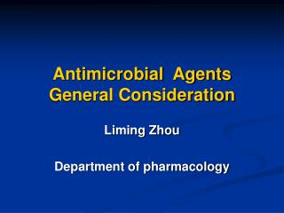 Antimicrobial  Agents General Consideration