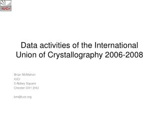 Data activities of the International Union of Crystallography 2006-2008