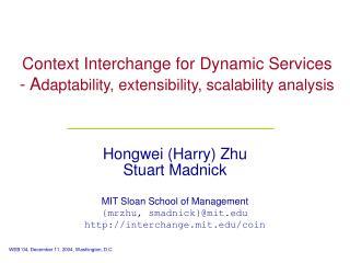 Context Interchange for Dynamic Services - A daptability, extensibility, scalability analysis