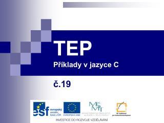 TEP Příklady v jazyce C