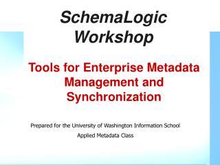SchemaLogic Workshop