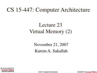 Lecture 23 Virtual Memory (2)