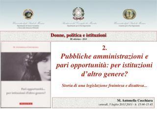 2. Pubbliche amministrazioni e pari opportunità: per istituzioni d'altro genere?