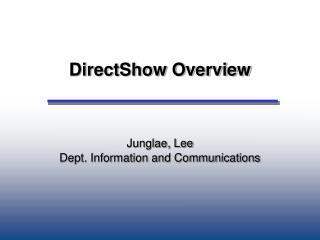 DirectShow Overview