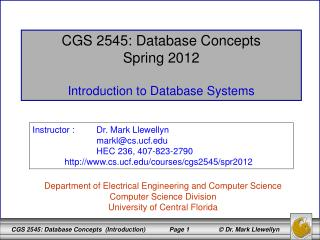 CGS 2545: Database Concepts Spring 2012 Introduction to Database Systems