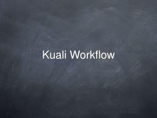 Kuali Workflow