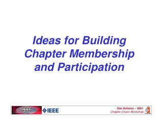 Ideas for Building Chapter Membership and Participation