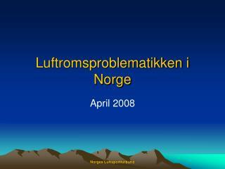 Luftromsproblematikken i Norge