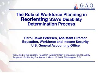 The Role of Workforce Planning in  Reorienting  SSA's Disability Determination Process