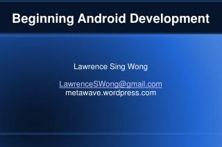 Beginning Android Development