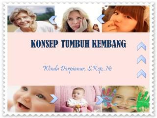 KONSEP TUMBUH KEMBANG