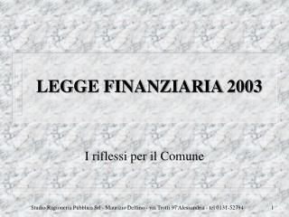 LEGGE FINANZIARIA 2003