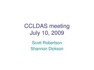CCLDAS meeting July 10, 2009